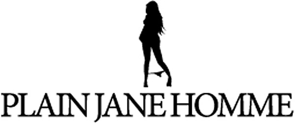 Plain Jane Homme: Sexist or Sassy?