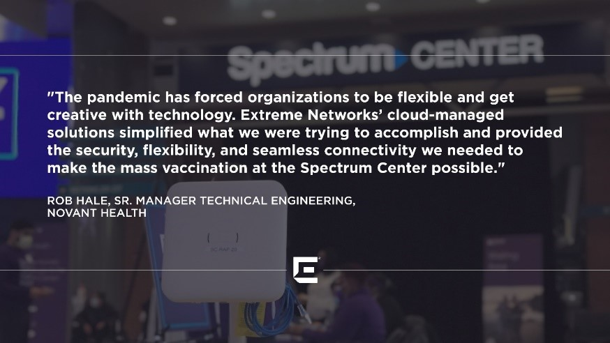 Rob Hale Senior Technical Engineer at Novant Health Quote about Pandemic and Creative Solutions to Problems with Extreme Networks