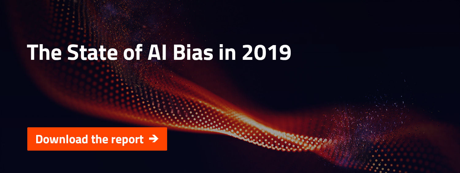 The State of AI Bias in 2019